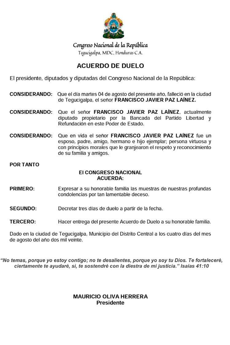 Diputado Francisco Paz pierde la batalla contra el COVID-19. El diputado del Partido Libertad y Refundación por el departamento de El Paraíso, Francisco