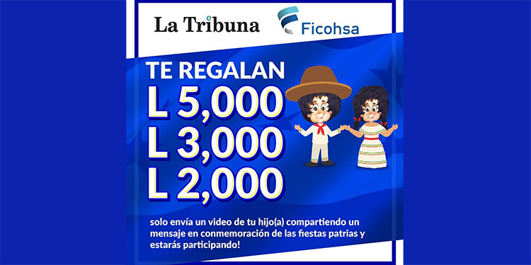 Gana cuentas de ahorro de hasta 5.000 lempiras con la promoción de LA TRIBUNA en las fiestas patrias