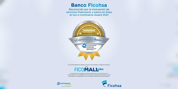 Ficohsa destaca por la excelencia en servicios de banca de digital, con su iniciativa FICOMALL.online, un portal digital que apoya a las pequeñas y medianas empresas.